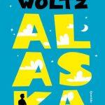 Alaska van Anna Woltz